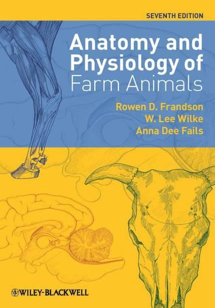 Anatomy And Physiology Of Farm Animals 7th Edition Book PDF