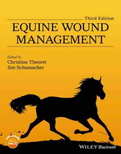 Equine Wound Management, 3rd Edition