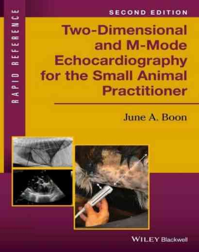 Two Dimensional And M Mode Echocardiography For The Small Animal Practitioner
