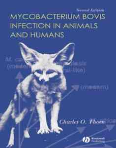 Mycobacterium Bovis Infection In Animals And Humans, 2nd Edition