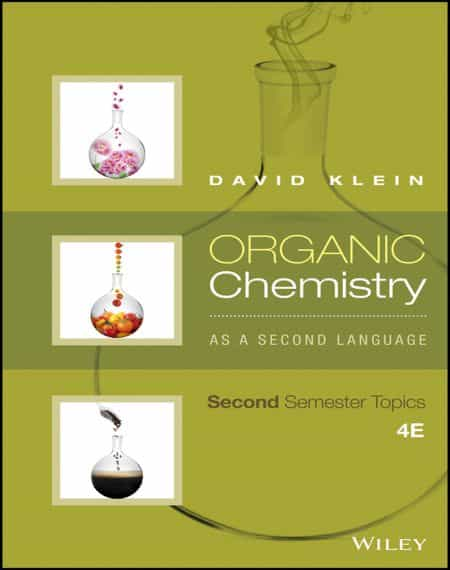 Organic Chemistry As A Second Language Second Semester Topics