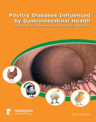 Poultry Diseases Influenced By Gastrointestinal Health Traditional Treatments And Innovative Solutions
