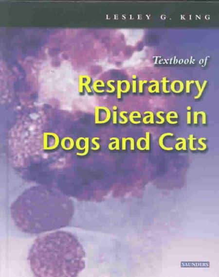 Textbook Of Respiratory Disease In Dogs And Cats