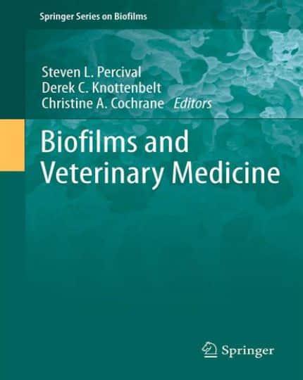 Biofilms And Veterinary Medicine