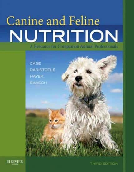 Canine And Feline Nutrition 3 Edition A Resource For Companion Animal Professionals