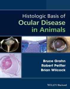 Histologic Basis Of Ocular Disease In Animals