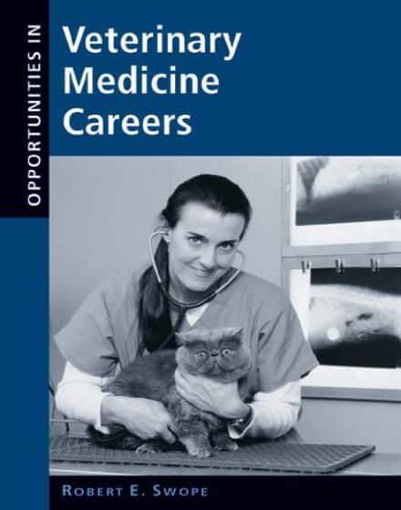 Opportunities In Veterinary Medicine Careers
