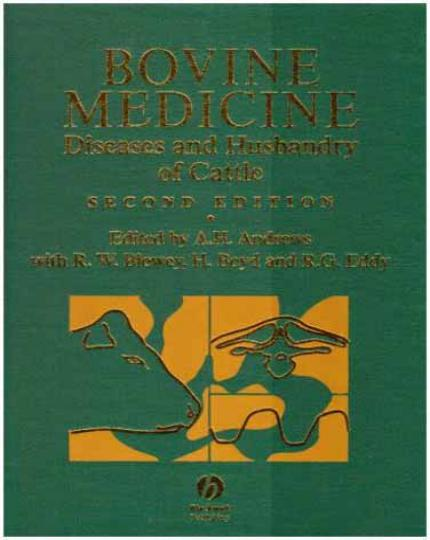 Bovine Medicine Diseases And Husbandry Of Cattle