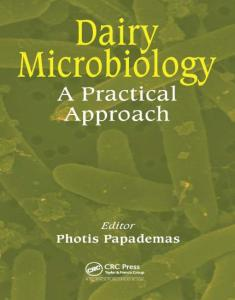 Dairy Microbiology A Practical Approach