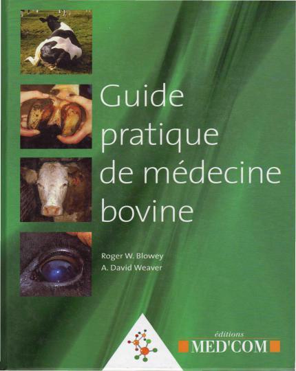 Guide Pratique De Medecine Bovine