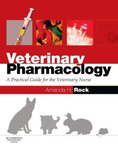 Veterinary Pharmacology A Practical Guide For The Veterinary Nurse
