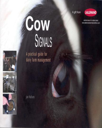 Cow Signals, A Practical Guide For Dairy Farm Management