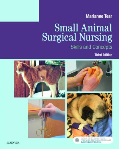 Small Animal Surgical Nursing 3rd Edition