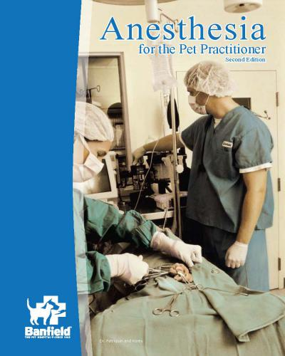 Anesthesia For The Pet Practitioner Second Edition