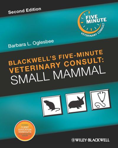 Blackwell's Five Minute Veterinary Consult, Small Mammal