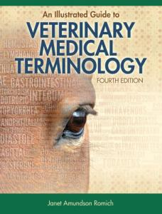 An Illustrated Guide To Veterinary Medical Terminology, 4th Edition