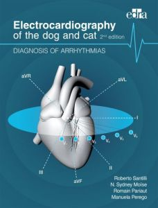 Electrocardiography Of The Dog And Cat, Diagnosis Of Arrhythmias, 2nd Edition