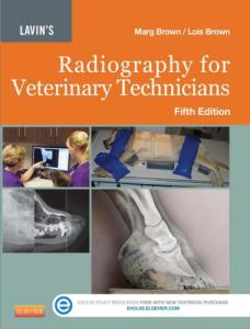Lavin's Radiography For Veterinary Technicians, 5th Edition