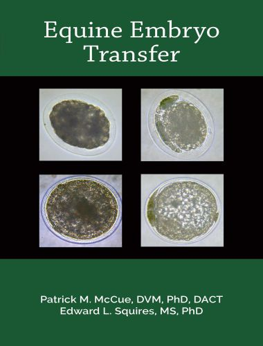 Equine Embryo Transfer Book By McCue, Patrick M. Squires, Edward