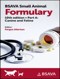Small Animal Formulary Part A Canine And Feline 10th Edition