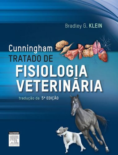 Cunningham Treatise on Veterinary Physiology 5th Edition