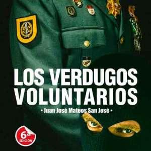 Los Verdugos Voluntarios 1ª pate