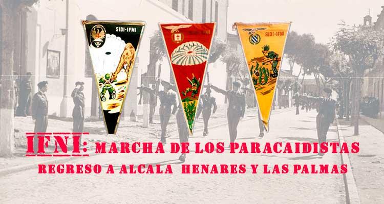 Ifni 1958 regreso de la Agrupación de Banderas Paracaidistas a Alcalá de Henares y Las Palmas