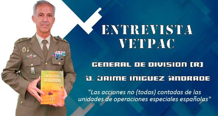 Entrevista de VetPac al General de División D. Jaime Iñiguez Andrade