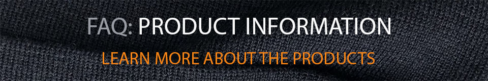 FAQ Product Information Gloves, Body Supports, Apparel