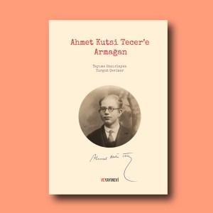 Ahmet Kutsi Tecer'e Armağan, başvuru kitabı, Turgut Çeviker, Ve Yayınevi