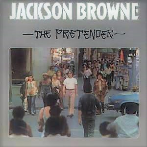 Jackson Browne with Crosby, Stills and Nash - The Pretender