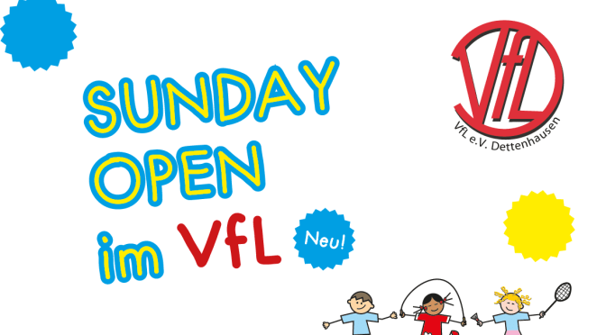 SUNDAY OPEN im VfL