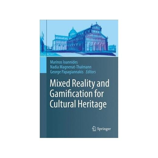 Mixed Reality and Gamification for Cultural Heritage- New Publication
