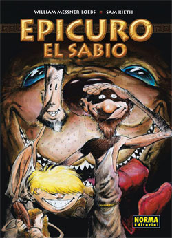 """Epicuro el Sabio"" (William Messner-Loebs & Sam Kieth, Norma Editorial)"