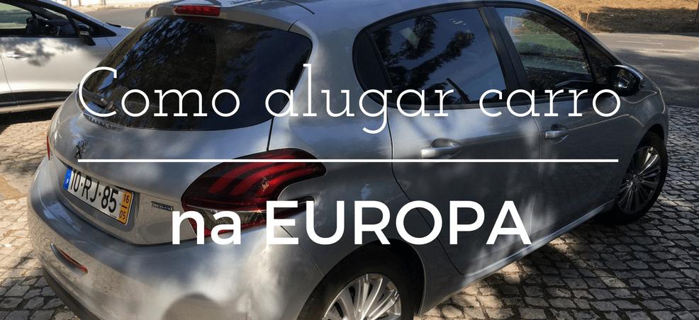Como alugar carro na Europa