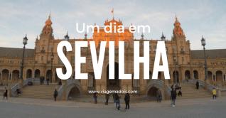 Um dia em Sevilha – Road trip, dia 2