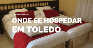 Onde se hospedar em Toledo – Hotel Afonso VI