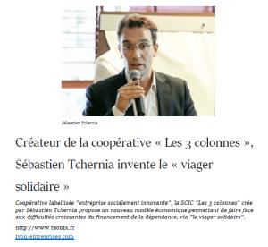 """Article Lyon Entreprise : Créateur de la SCIC """"Les 3 Colonnes"""" Sébastien TCHERNIA invente le viager solidaire."""