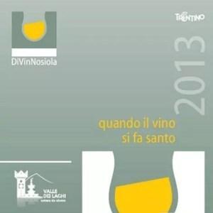 DiVinNosiola in Trentino, tre settimane con il vino trentino
