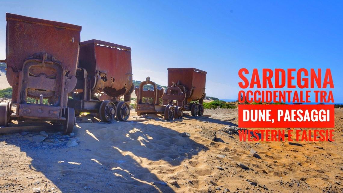 Sardegna occidentale: dune, paesaggi western e falesie
