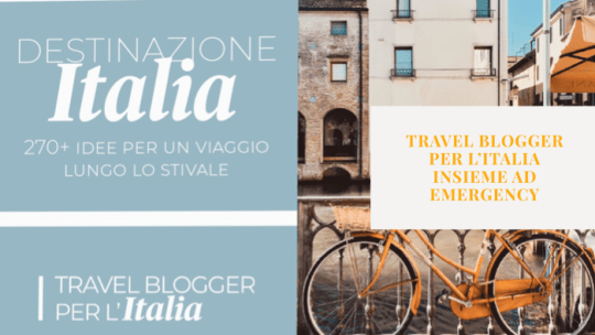 Travel Blogger per l'Italia insieme ad Emergency