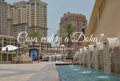 Cosa vedere a Doha, capitale del Qatar?