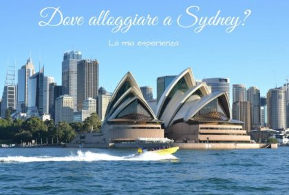 Dove alloggiare a Sydney?
