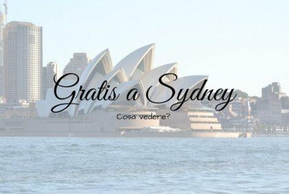 Cosa vedere gratis a Sydney?