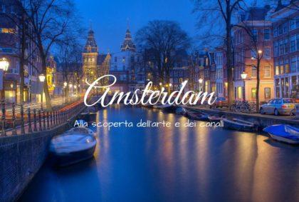 Alla scoperta dell'arte tra i canali di Amsterdam