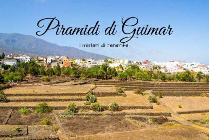 Piramidi di Guimar: i misteri di Tenerife