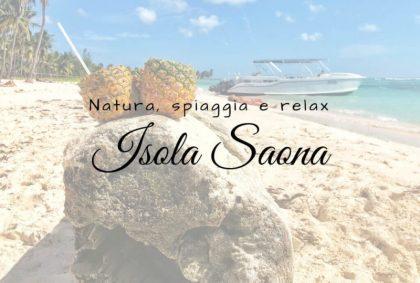Isola Saona : natura, spiaggia e relax in un luogo magico