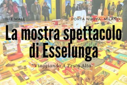 La mostra spettacolo di Esselunga-2