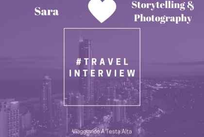 Travel Interview Sara – Storytelling & Photography