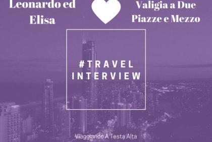 Travel Interview Leonardo ed Elisa